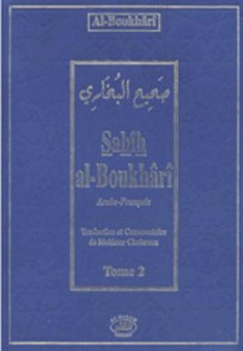 Al-Boukhârî - Sahîh Al-Boukhârî - Tome 2.