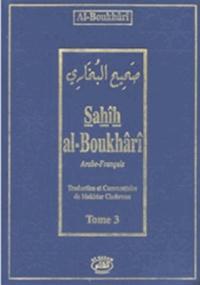Al-Boukhârî - Sahîh Al-Boukhârî - Tome 3.