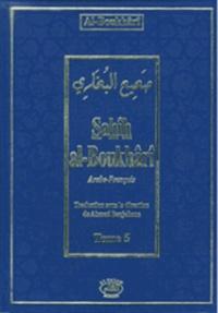 Al-Boukhârî - Sahîh Al-Boukhârî - Tome 5.