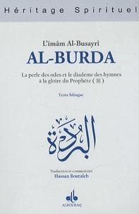 Al-Busayri - Al-Burda - La perle des odes et le diadème des hymnes à la gloire du Prophète.