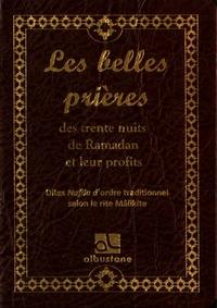 Al-Bustane - Les belles prières des 30 nuits de ramadan et leur profit - Dites Nafila d'ordre traditionnel.
