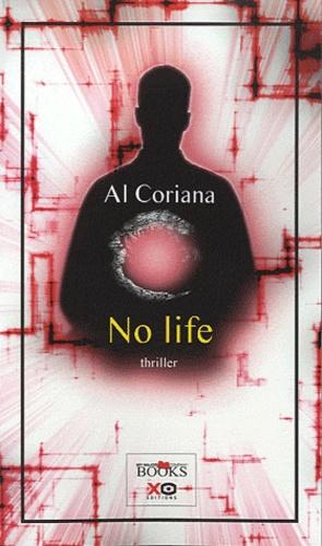 Al Coriana - No life.