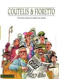 Al Coutelis - Di Cazzo contre les maitres du monde.
