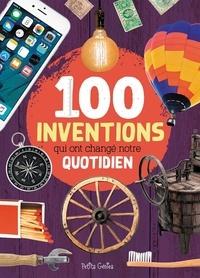 Al Di Buono et Huynh Kim - 100 inventions qui ont changé notre quotidien.