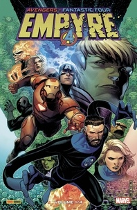 Al Ewing et Dan Slott - Avengers/Fantastic Four Empyre Tome 1 : .