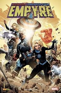 Al Ewing et Dan Slott - Avengers/Fantastic Four Empyre Tome 2 : .
