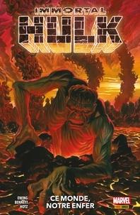 Ebooks téléchargés gratuitement néerlandais Immortal Hulk (2018) T03  - Ce monde, notre enfer  en francais 9782809488944