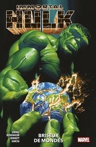 Al Ewing - Immortal Hulk (2018) T05 - Briseur de mondes.