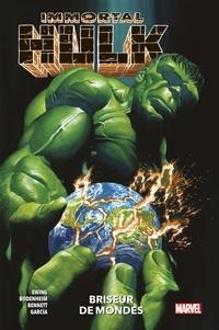 Al Ewing et Ryan Bodenheim - Immortal Hulk Tome 5 : Briseur de mondes.