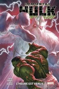 Al Ewing et Joe Bennett - Immortal Hulk Tome 6 : L'heure est venue.