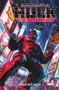 Al Ewing et Joe Bennett - Immortal Hulk Tome 7 : Hulk est Hulk.