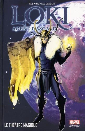 Al Ewing et Lee Garbett - Loki : Agent d'Asgard Tome 2 : Le théâtre magique.