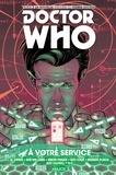 Al Ewings et Rob Williams - Doctor Who Le onzième docteur Tome 2 : A votre service.