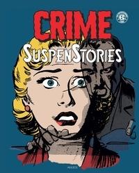 Al Feldstein et Bill Gaines - Crime SuspenStories Tome 4 : Avec un livret des couvertures originales.