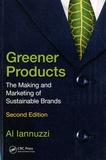 Al Iannuzzi - Greener Products - The Making and Marketing of Sustainable Brands.