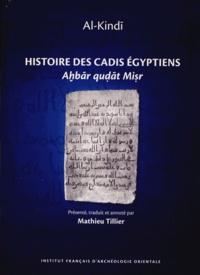 Al-Kindi - Histoire des cadis égyptiens.