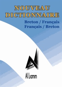 Al Liamm - Nouveau dictionnaire breton-français, français-breton.