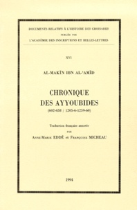 Al-Makin Ibn Al-Amid - Chronique des Ayyoubides (602-658 / 1205-6-1259-60).