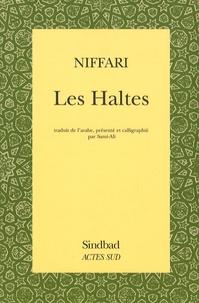 Al-Niffari - Les Haltes.