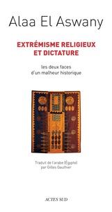 Extrémisme religieux et dictature - Les deux faces dun malheur historique.pdf
