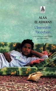 Alaa El Aswany - L'Immeuble Yacoubian.