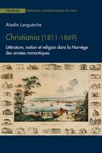 Ebook for dsp by salivahanan téléchargement gratuit Christiania (1811-1869)  - Littérature, nation et religion dans la Norvège des années romantiques
