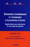 Alaeddine Faleh - Scénarios économiques et techniques d'allocation d'actifs - Applications aux assurances et aux fonds de pension.