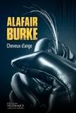 Alafair Burke - Cheveux d'ange.