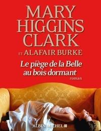 Anne Damour et Alafair Burke - Le Piège de la Belle au bois dormant.