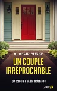 Alafair Burke - Un couple irréprochable.