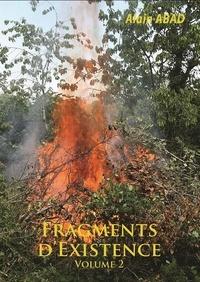 Alain Abad - Fragments d'existence Volume 2.
