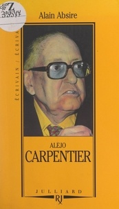Alain Absire et Jean-Claude Perrier - Alejo Carpentier.