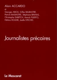 Alain Accardo - Journalistes précaires.
