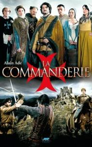 Alain Ade - La Commanderie - L'héritière du temple.