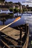 Alain Agard - Joseph... et les autres.
