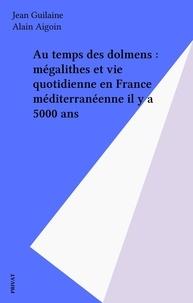 Alain Aigoin et Jean Guilaine - .