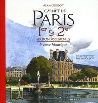 Alain Alaingoudot - Carnet de Paris 1er & 2e arrondissements - Le coeur historique.