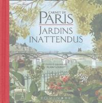 Alain Alaingoudot - Jardins inattendus - Carnet de Paris.