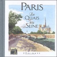 Alain Alaingoudot - Paris - Les quais de la Seine.