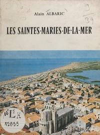 Alain Albaric et E. Barral - Les Saintes-Maries-de-la-Mer.