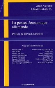 Alain Alcouffe et Claude Diebolt - La pensée économique allemande.