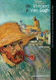 Alain Amiel - De Vincent à Van Gogh - Vincent Van Gogh aux Saintes-Maries-de-la-Mer.