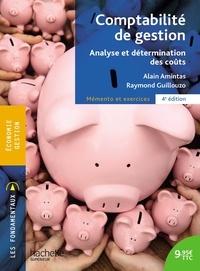 Alain Amintas et Raymond Guillouzo - Comptabilité de gestion - Analyse et détermination des coûts.