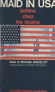 Alain Ancelot et Michelle Ancelot - Maid in USA.