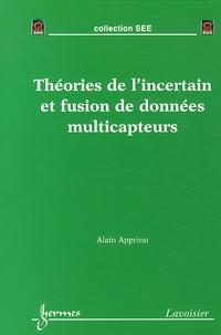Alain Appriou - Théories de l'incertain et fusion de données multicapteurs.