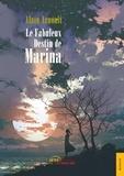 Alain Arnoult - Le fabuleux destin de Marina.