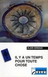 Alain Arnoux - Il y a un temps pour toute chose - Carême protestant 2002 sur France Culture.