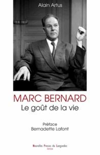 Alain Artus - Marc Bernard - Le goût de la vie.
