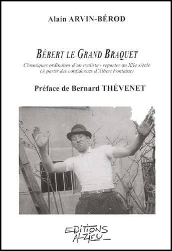 Alain Arvin-Bérod - .