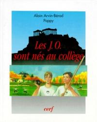 Les Jeux Olympiques sont nés au collège - Alain Arvin-Bérod |